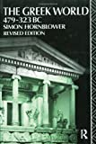 Greek World, 479-322 B. C., Simon Hornblower, 0415065577