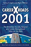 CareerXRoads 2001, Gerry Crispin, Mark Mehler, 0965223914