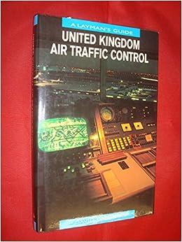 Book United Kingdom Air Traffic Control: A Layman's Guide