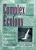 img - for Complex Ecology: The Part-Whole Relation in Ecosystems book / textbook / text book
