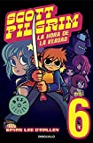 Scott Pilgrim 6: La hora de la verdad / Finest Hour (Spanish Edition)