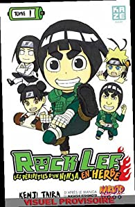 Rock Lee, tome 1 par Kenji Taira