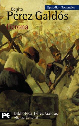 Gerona: Episodios nacionales (Biblioteca de autor) (Spanish Edition)