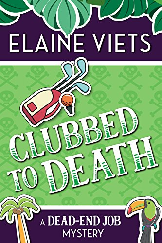 Clubbed to Death (A Dead-End Job Mystery Book 7) by [Viets, Elaine]