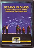Oceans in Glass: Behind the Scenes of the Monterey Bay Aquarium