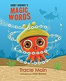 Biddy Squiddy's Magic Words