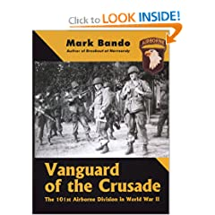 Vanguard of the Crusade: The 101st Airborne Division in World War II