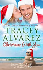 Christmas With You: A Small Town Romance (Stewart Island Series Book 4)