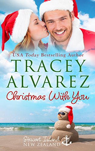 (Christmas With You: A Small Town Romance (Stewart Island Series Book 4))