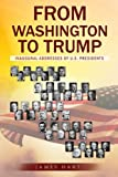 img - for From Washington To Trump: Inaugural Addresses of U. S. Presidents book / textbook / text book