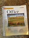 Marquee Series: Microsoft Office 2010-Brief Edition, Nita Rutkosky, 0763837725