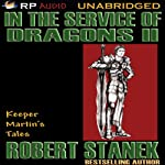 In the Service of Dragons II | Robert Stanek