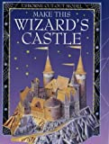 Make This Wizard's Castle (Usborne Cut-out Models)