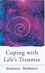 Coping With Life's Traumas