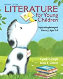 Literature for Young Children: Supporting Emergent Literacy, Ages 0-8 (7th Edition)