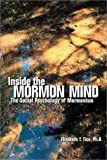 Inside the Mormon Mind : Social and Psychological Mormonism, Tice, Elizabeth T., 0536628459