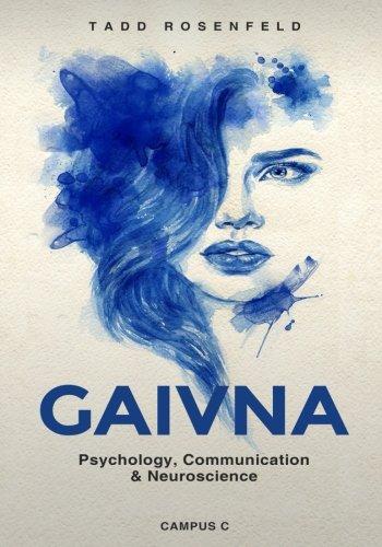 Gaivna psychology, communication and neuroscience