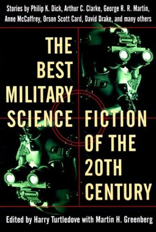The Best Military Science Fiction of the 20th Century: Stories (Best Military Sci Fi)