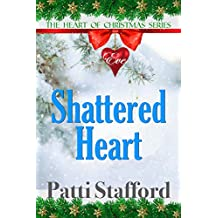 Shattered Heart : The Heart of Christmas Series (A Short Clean Romance - Eve's Story - Book 1)