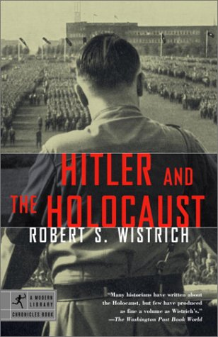 Hitler and the Holocaust (Modern Library Chronicles)