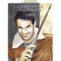 CHEMINS DE MALEFOSSE (LES) T.12 : LA PART DU DIABLE