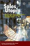 Sales Utopia, Mason Duchatschek, 0967437709
