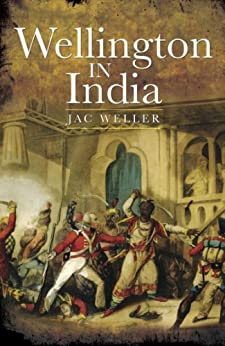 Wellington in India by [Weller, Jac]