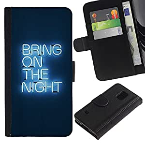 EuroTech - Samsung Galaxy S5 V SM-G900 - Night Party Neon Light Sign Quote - Cuero PU Delgado caso Billetera cubierta Shell Armor Funda Case Cover Wallet Credit Card