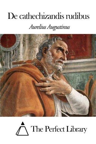 Download De cathechizandis rudibus (Latin Edition) pdf