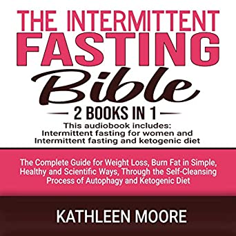 Amazon Com The Intermittent Fasting Bible 2 Books In 1 The