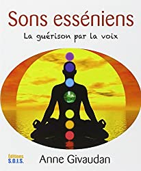 Sons esséniens - La guérison par la voix - Livre + CD
