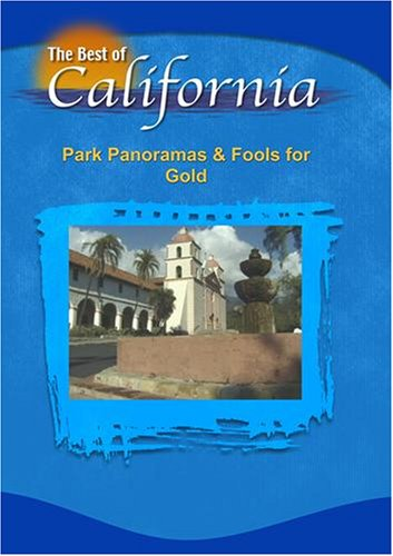 Fools Gold Dvd - The Best of California: Park Panoramas & Fools for Gold