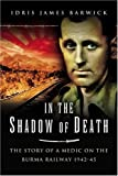 In the Shadow of Death, Idris James Barwick, 1844152464