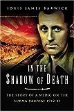 In the Shadow of Death, Idris James Barwick, 1844152464