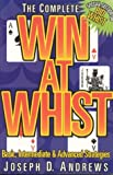 Complete Win at Whist, Joe Andrews, 1566251524