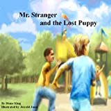 Mr. Stranger and the Lost Puppy, Diane King, 0979803616