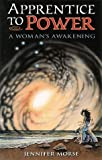 img - for Apprentice to Power: A Woman's Awakening book / textbook / text book