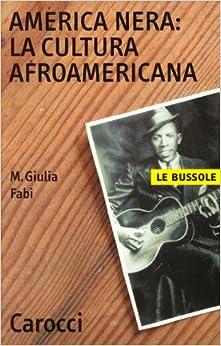 Book America nera: la cultura afro-americana