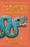 Narrative of Some Things of New Spain and of the Great City of Temestitan Mexico, Anonymous Conqueror, 0972983023