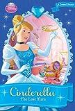 Disney Princess Cinderella: The Lost Tiara (A Jewel Story)