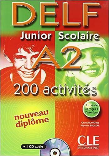 Livre gratuits DELF Junior Scolaire A2 200 activits (1CD audio) pdf