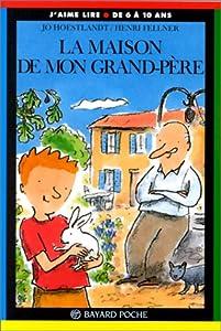 """Afficher """"La maison de mon grand-père"""""""