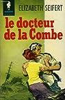 Le docteur de la combe - a doctor for blue jay cove par Seifert