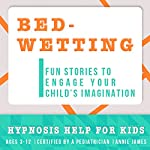 Childhood Bedwetting: Hypnosis Help to Stop Nocturnal Enuresis & Give Confidence | Joel Thielke