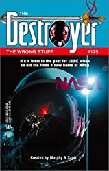 The Wrong Stuff (Destroyer Series, No. 125)
