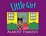 Little Girl: Almost Famous