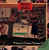 Heart of the Home: A Vegetarian Cookbook for People Who Want to Make a Change But Don't Know Where to Start.