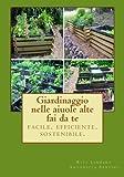 Giardinaggio Nelle Aiuole Alte - Fai Da Te, Rita Linhart, 1492308080