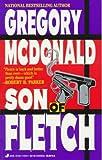 Son of Fletch, Gregory Mcdonald, 0515114707