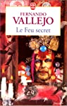 Le feu secret par Vallejo